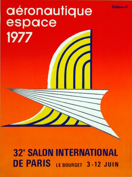 Affiche villemot aeronautique espace 32e salon le bourget 1977 - Salon aeronautique bourget ...