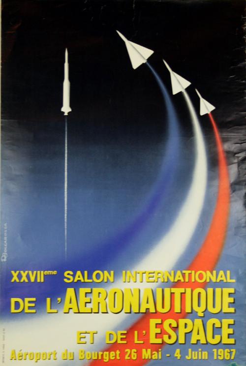 Affiche 27e salon aeronautique et de l 39 espace 1967 le bourget boccarossa - Salon aeronautique bourget ...
