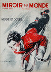 Poster  Magazine Cover     Miroir du Monde  Snow  and Sun   1934   Paul Ordener