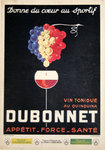 Poster    Dubonnet   Gives the Heart to The Sport  1930   Jac Saignier