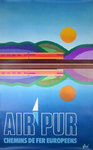 Poster  Advertising   Europeens Railways   1974  Pure Air   Fore