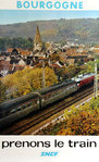 French Railways Poster         Bourgogne   Prenons le Train  1974