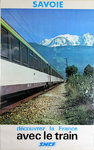 Poster   Savoie  French National Railways With the Train   Photo Gaillard  1978