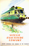 French Railways Poster  Vitesse Exactitude Confort     Brenet Albert 1958